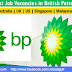 Latest Job Vacancies in British Petroleum - Australia | UK | US | Singapore | Malaysia