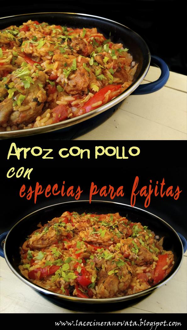 ARROZ CON POLLO CON ESPECIAS PARA FAJITAS la cocinera novata receta cocina gastronomia aves mexicana mexico