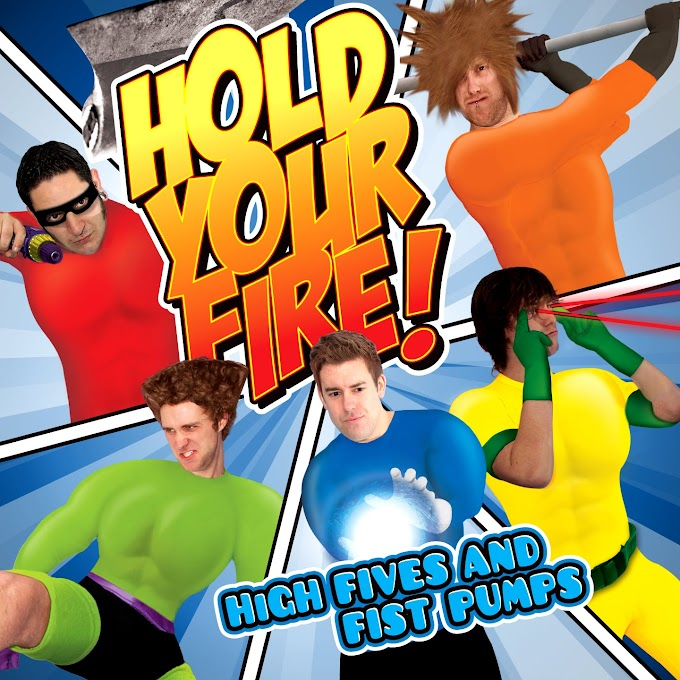 <center>Hold Your Fire! - High Fives and Fist Pumps (2011)</center>