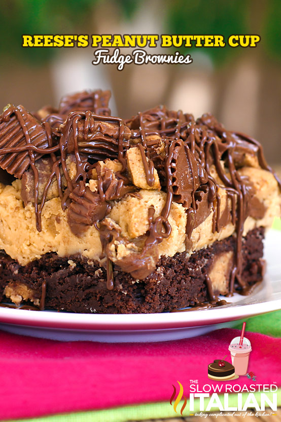 http://www.theslowroasteditalian.com/2013/06/reeses-peanut-butter-fudge-brownies.html
