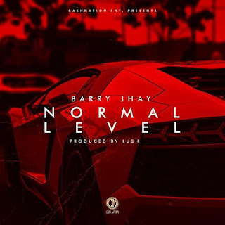 New Music: Barry Jhay-  Normal Level
