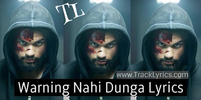 warning-nahi-dunga-lyrics-blank-sunng-deol
