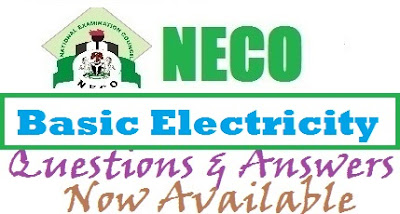 NECO Applied Electricity 2017 | Past Questions and Answers (OBJ/Theory) Expo