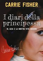 I diari della principessa Io Leia di CArrie Fisher