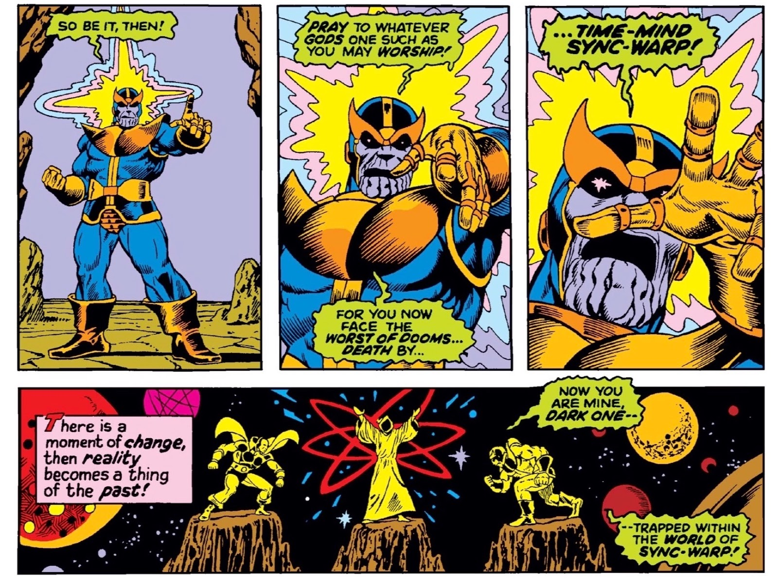 Panels of 'camera' moving in on Thanos as he boasts to Drax, announcing 'the worst of dooms… Death by Time-Mind Sync-Warp!' then sudden transportation to eerie landscape