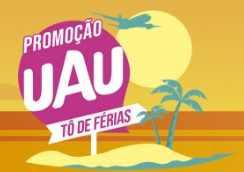 Cadastrar Promoção UAU Produtos Tô de Férias Participar Prêmios