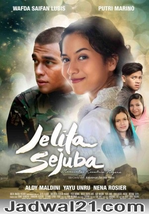 Film JELITA SEJUBA, MENCINTAI KESATRIA NEGARA 2018