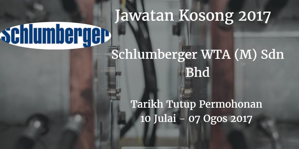 Jawatan Kosong Schlumberger WTA (M) Sdn Bhd 10 Julai - 07 Ogos 2017