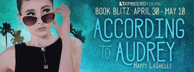 Excerpt: According to Audrey by Happy LaShelle