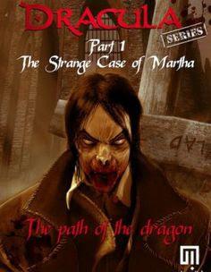 http://3.bp.blogspot.com/-vy5b3LEPIOc/VqLD3fai0UI/AAAAAAAAChY/Omk-B2A0OVU/s1600/Dracula%2BPart%2B1%2BThe%2BStrange%2BCase%2BOf%2BMartha%2BFree%2BDownload.jpg
