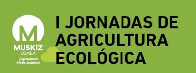 Muskiz organiza sus Primeras Jornadas de Agricultura Ecológica