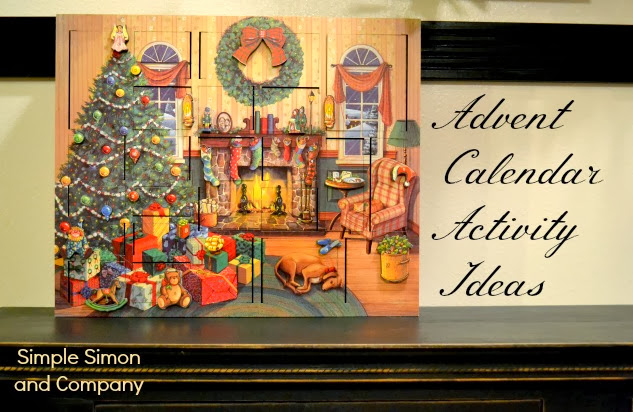 Original Advent Calendar Ideas : Advent calendar activities ideas simple simon and company