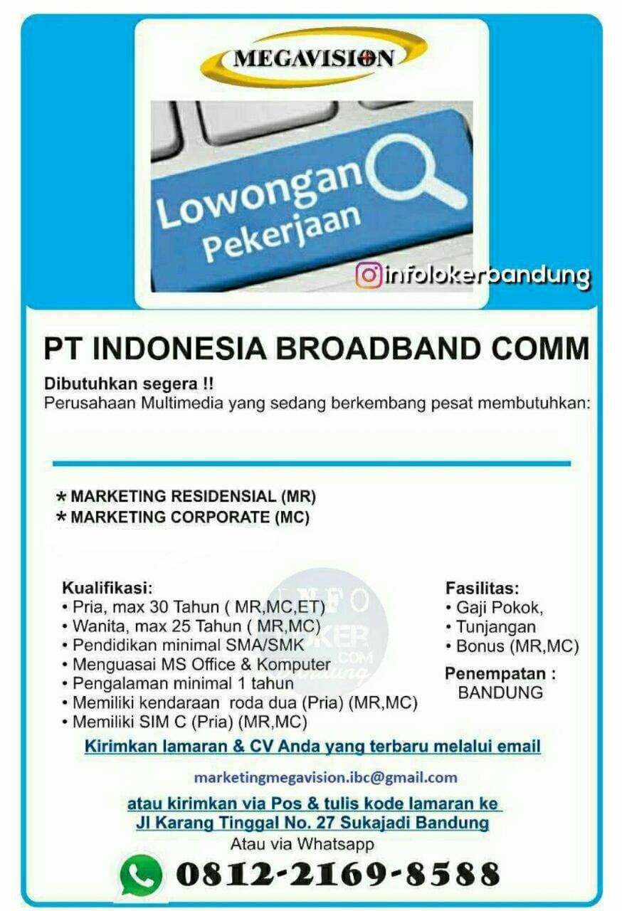 Lowngan Kerja PT. Indonesia Broaband Communication ( Megavision ) Bandung Januari 2019