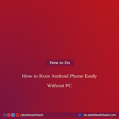 How to Root Android Phone Easily Without Computer