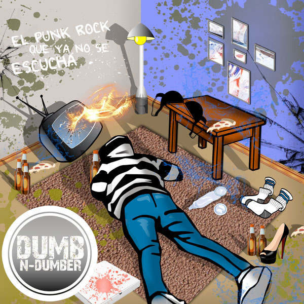 "Dumb N Dumber stream new album ""El Punk Rock Que Ya No Se Escucha"""