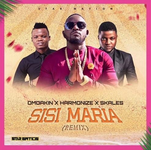 Omo Akin Ft Harmonize & Skales – Sisi Maria (Remix) |Download Mp3