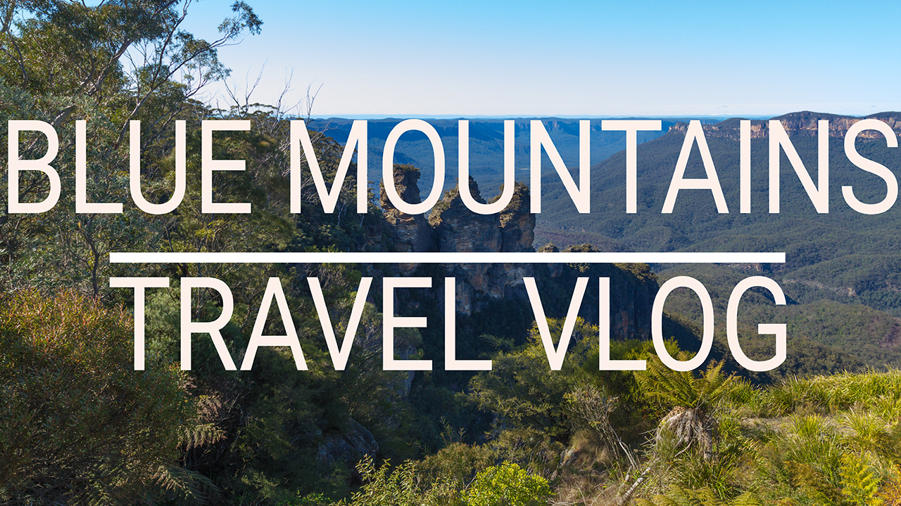 Blue Mountains Travel Video