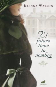 El futuro tiene tu nombre epub watson romántica buena descargar