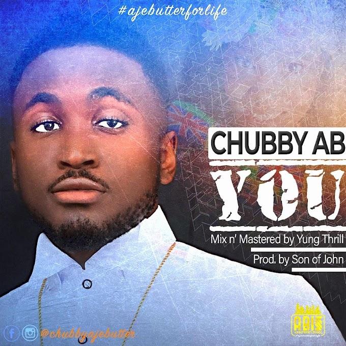 """Chubby AB - """"You"""""""