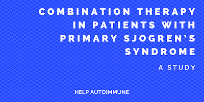 Combination Therapy in Patients with Primary Sjogren's Syndrome