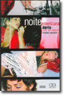 Noite Americana / Doris: Day by Night