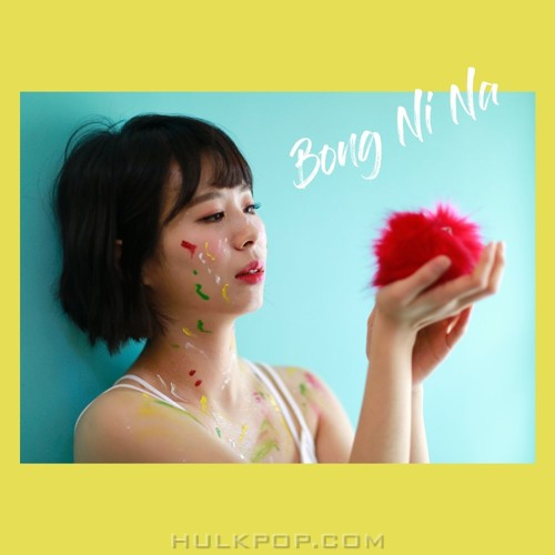 Bong Ni Na – Stay by my side till the morning – Single