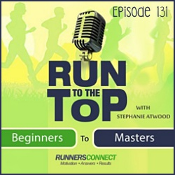 Run to the Top Episode 131