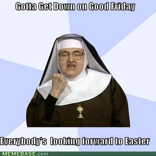 Funny Good Friday Memes 2017