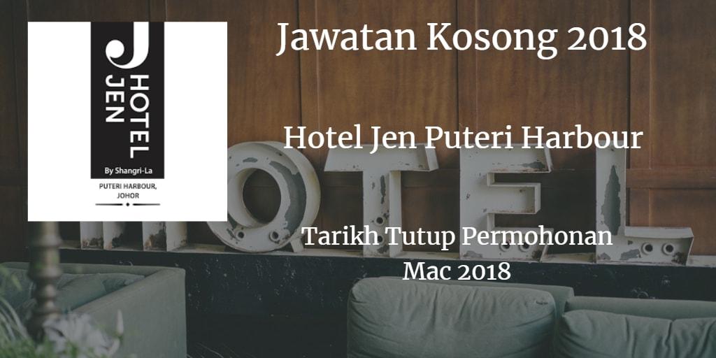 Jawatan Kosong Hotel Jen Puteri Harbour Mac 2018