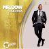 Mr Boa - Politxa ( Geração de Ouro )