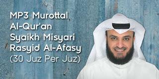 download mp3 al qur'an 30 juz oleh Syaikh Misyari Rasyid
