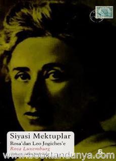 Rosa Luxemburg - Siyasi Mektuplar