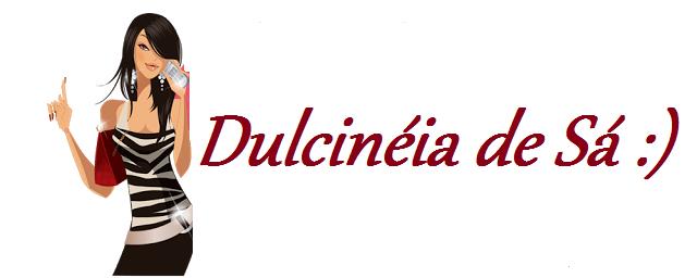 Assinatura do Blog Nosso Blog Diário http://dulcineiadesa.blogspot.com