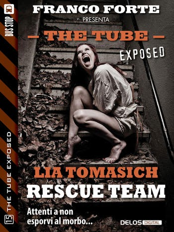 The Tube Exposed #15 - Rescue team (Lia Tomasich)