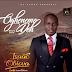MUSIC - Isaac Obiova - Ogheneme doh   @isaacobiova