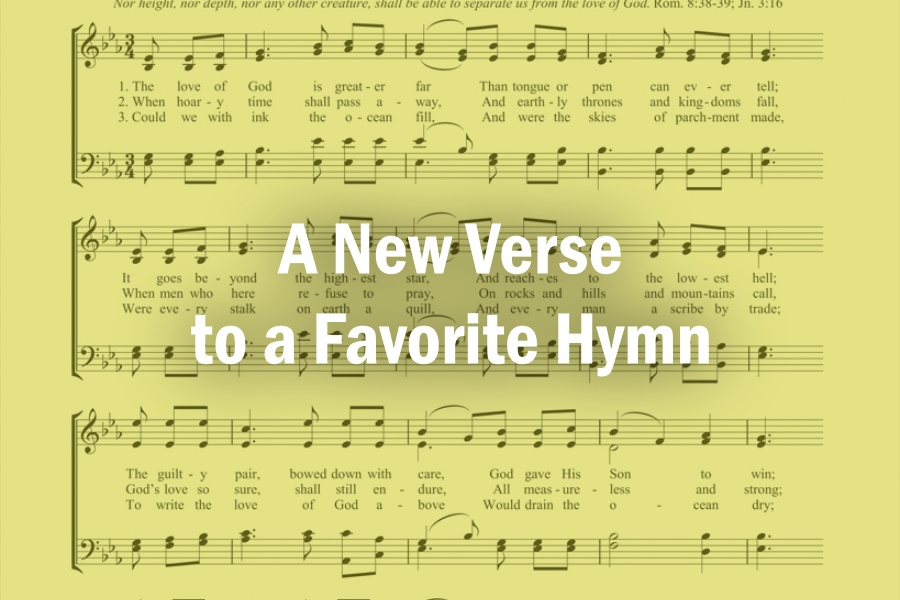 A New Verse to a Favorite Hymn