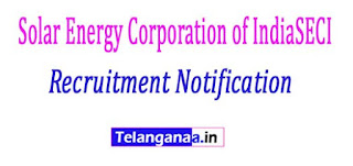 Solar Energy Corporation of IndiaSECI Recruitment Notification 2017