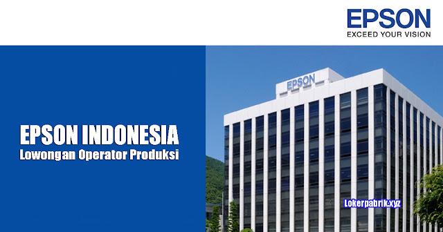 Lowongan Kerja PT. Epson Indonesia - Operator Produksi Januari 2018