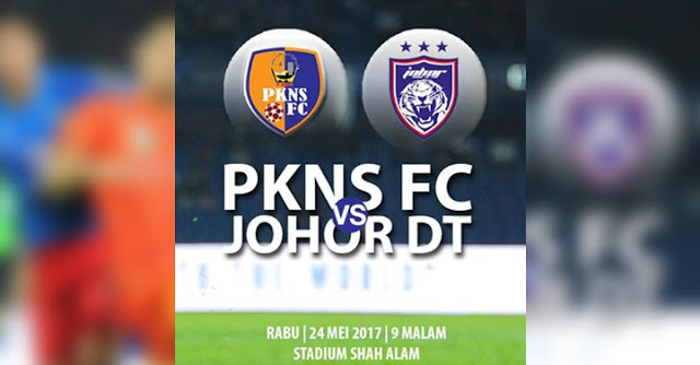 Live Streaming PKNS FC vs JDT 24.5.2017 Liga Super