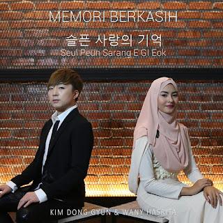 Kim Dong Gyun feat. Wani Hasrita - Memori Berkasih MP3