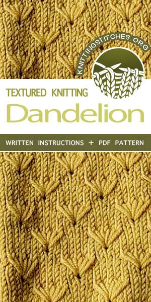 Knitting Stitches -- How to work the Dandelion stitch. The stitch would be great for sweaters, socks, and gloves!