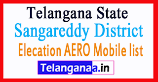 Sangareddy District Elecation AERO Mobile list in Telangana State