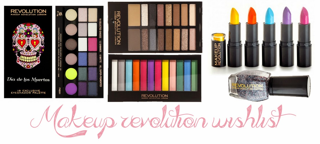 Makeup revolution wishlist