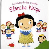 Les contes de fées à toucher - Blanche Neige - Editions TAM TAM
