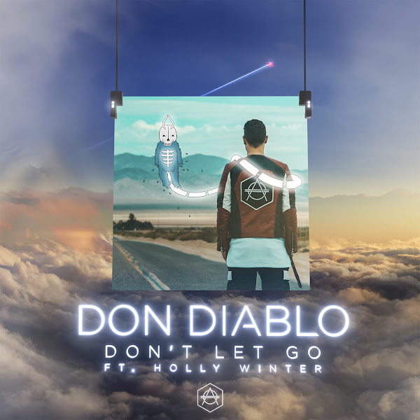 Don Diablo - Don't Let Go (feat. Holly Winter) - Single Cover