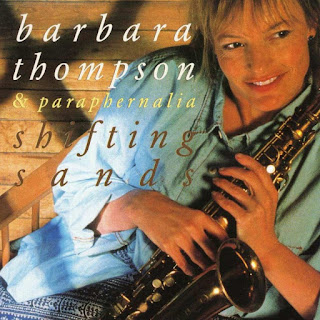 Barbara Thompson & Paraphernalia - 1998 - Shifting Sands