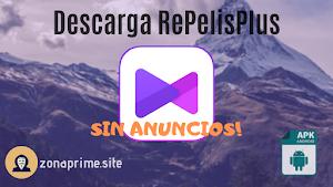 RePelisPlus APK | La mejor aplicación para ver películas y series