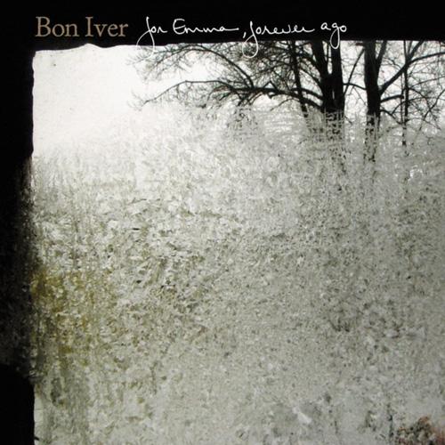 Bon Iver - For Emma, Forever Ago (2007)