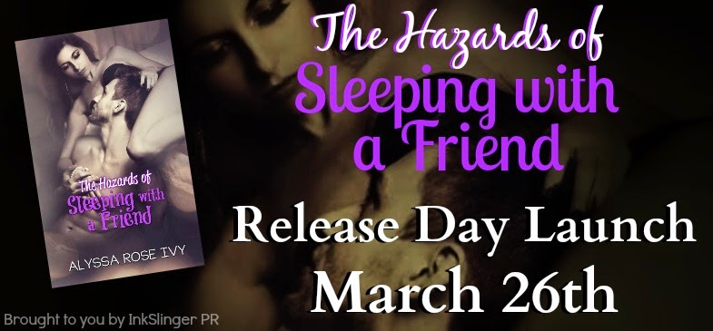 The Hazards of Sleeping with a Friend Release Day Launch Banner