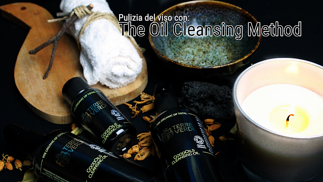 Oil Cleansing Method italiano, Terre Verdi. Oil Wash, oil wash viso, oil wash viso, oil wash come si fa, oil wash quale olio, Olio per pulire il viso, Oil Cleansing Method Italiano